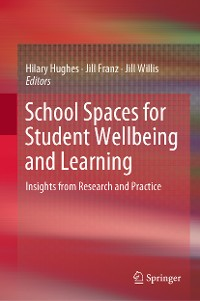 Cover School Spaces for Student Wellbeing and Learning