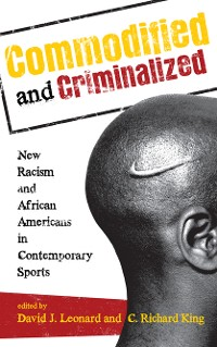 Cover Commodified and Criminalized