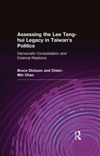 Cover Assessing the Lee Teng-hui Legacy in Taiwan's Politics