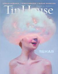 Cover Tin House: Rehab (Tin House Magazine)