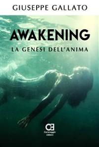 Cover Awakening - La genesi dell'anima