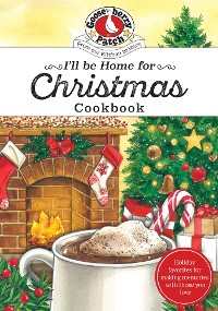 Cover I'll be Home for Christmas Cookbook