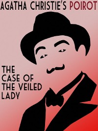Cover The Case of the Veiled Lady