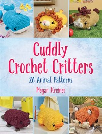 Cover Cuddly Crochet Critters