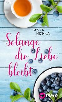 Cover Solange die Liebe bleibt