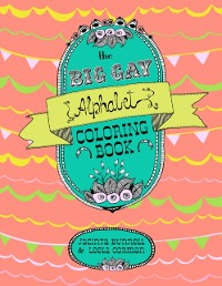 Cover Big Gay Alphabet Coloring Book