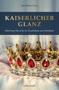 Cover Kaiserlicher Glanz