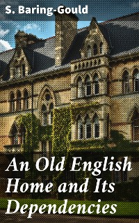 Cover An Old English Home and Its Dependencies