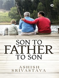 Cover SON TO FATHER TO SON