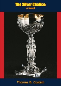 Cover Silver Chalice: A Novel