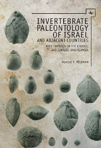Cover Invertebrate Paleontology (Mesozoic) of Israel and Adjacent Countries with Emphasis on the Brachiopoda