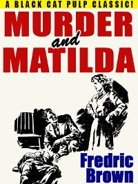 Cover Murder and Matilda