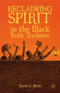 Cover Reclaiming Spirit in the Black Faith Tradition