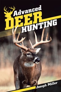 Cover Advanced Deer Hunting