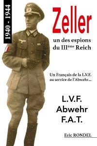 Cover Zeller, un des espions du IIIème Reich