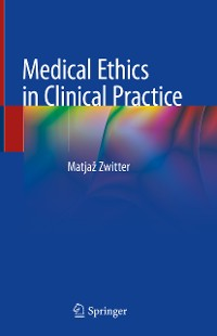 Cover Medical Ethics in Clinical Practice