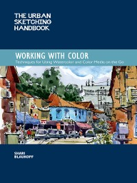 Cover The Urban Sketching Handbook: Working with Color