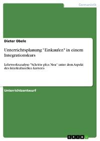 """Cover Unterrichtsplanung """"Einkaufen"""" in einem Integrationskurs"""