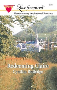 Cover Redeeming Claire (Mills & Boon Love Inspired)
