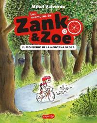 Cover Las aventuras de Zank & Zoe. El Monstruo de la Montaña Negra