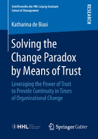 Cover Solving the Change Paradox by Means of Trust
