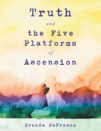 Cover Truth and the Five Platforms of Ascension