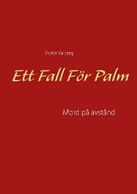 Cover Ett Fall För Palm