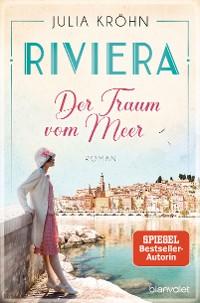 Cover Riviera - Der Traum vom Meer