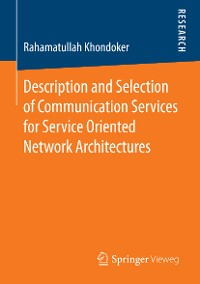 Cover Description and Selection of Communication Services for Service Oriented Network Architectures