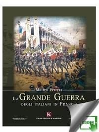 Cover La Grande Guerra degli italiani in Francia