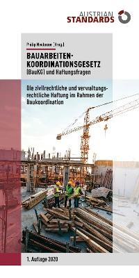 Cover Bauarbeitenkoordinationsgesetz (BauKG) und Haftungsfragen