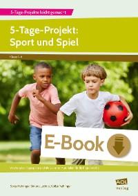 Cover 5-Tage-Projekt: Sport und Spiel