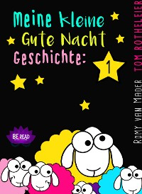 Cover Meine kleine Gute Nacht Geschichte: 1