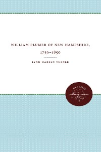 Cover William Plumer of New Hampshire, 1759–1850