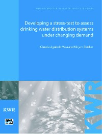 Cover Developing a Stress-Test to Assess Drinking Water Distribution Systems Under Changing Demand