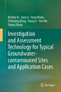 Cover Investigation and Assessment Technology for Typical Groundwater-contaminated Sites and Application Cases