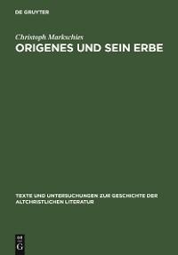 Cover Origenes und sein Erbe