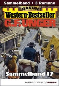 Cover G. F. Unger Western-Bestseller Sammelband 17