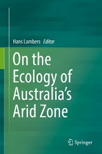 Cover On the Ecology of Australia's Arid Zone
