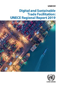 Cover Digital and Sustainable Trade Facilitation Implementation in the UNECE Region