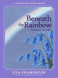Cover Beneath the Rainbow