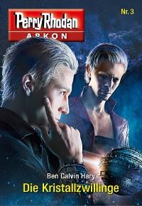 Cover Arkon 3: Die Kristallzwillinge