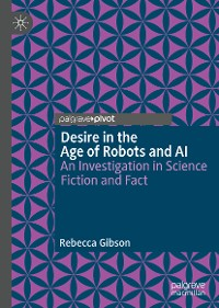 Cover Desire in the Age of Robots and AI