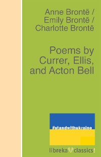 Cover Poems by Currer, Ellis, and Acton Bell