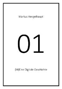 Cover 01. (M)Eine Digitale Geschichte oder Ein Aufstand gegen Tyche
