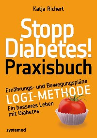 Cover Stopp Diabetes! Praxisbuch