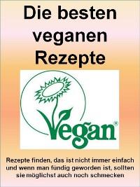 Cover Die besten veganen Rezepte auf 118 Seiten
