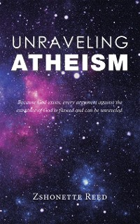 Cover Unraveling Atheism