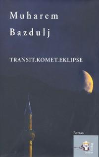 Cover Transit, Komet, Eklipse