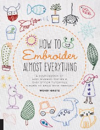 Cover How to Embroider Almost Everything